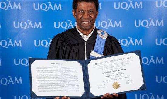 Dany Laferrière vient tout juste de recevoir un doctorat honoris causa de L'université du Québec pour son oeuvre et il est pressenti au fauteuil n°2 de l'Académie Française